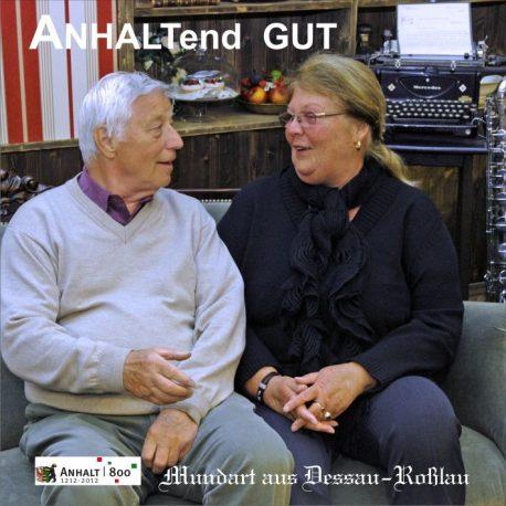 ANHALTend-GUT-Mundart-aus-Dessau-Roßlau