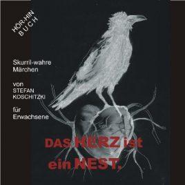 Stefan-Koschitzki-Das-Herz-ist-ein-Nest
