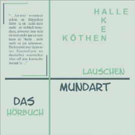 Mundart-lauschen-Anhaltische-Mundart